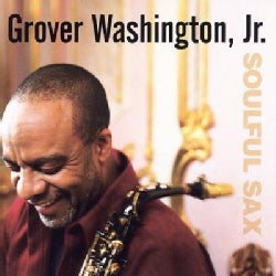Grover Jr Washington - Soulful Sax