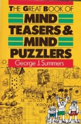 The Great Book of Mind Teasers and Mind Puzzles (Paperback)