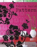 Tricia Guild Pattern (Hardcover)