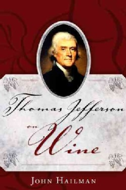 Thomas Jefferson on Wine (Hardcover)