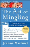 The Art of Mingling: Proven Techniques for Mastering Any Room (Paperback)