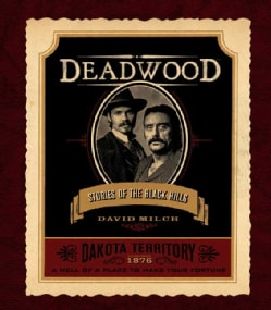 Deadwood: Stories of the Black Hills (Hardcover)