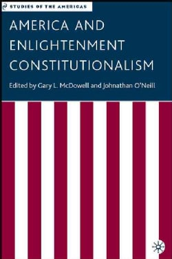 America And Enlightenment Constitutionalism (Hardcover)