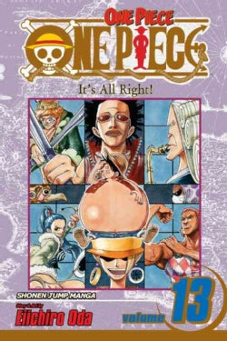 One Piece 13: It's All Right! (Paperback)