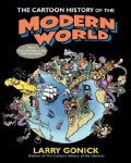 The Cartoon History of the Modern World: From Columbus to the U.S. Constitution (Paperback)