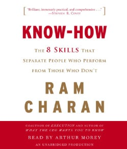 Know-How: The 8 Skills That Separate People Who Perform from Those Who Don't (CD-Audio)