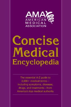 American Medical Association Concise Medical Encyclopedia (Paperback)