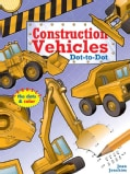 Construction Vehicles Dot-to-dot (Paperback)