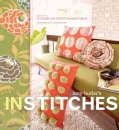 Amy Butler's in Stitches: More Than 25 Simple And Stylish Sewing Projects (Hardcover)