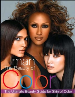The Beauty of Color: The Ultimate Beauty Guide for Skin of Color (Paperback)