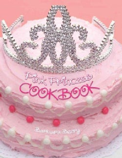 Pink Princess Cookbook (Spiral bound)