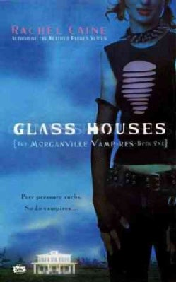 Glass Houses: The Morganville Vampires (Paperback)