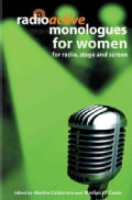 Radioactive Monologues for Women: For Radio, Stage And Screen (Paperback)
