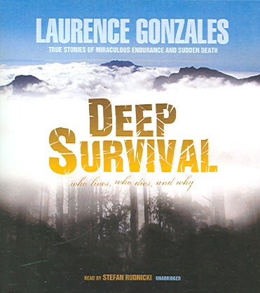 Deep Survival: Who Lives, Who Dies, And Why (CD-Audio)