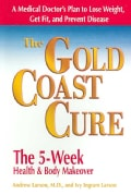 The Gold Coast Cure: The 5-Week Health & Body Makeover (Paperback)