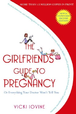 The Girlfriends' Guide to Pregnancy (Paperback)