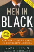 Men in Black: How the Supreme Court Is Destroying America (Paperback)