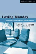Loving Monday: Succeeding in Business Without Selling Your Soul (Paperback)
