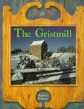 The Gristmill (Paperback)