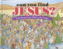 Can You Find Jesus?: Introducing Your Child to the Gospel (Hardcover)