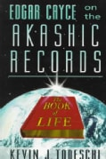 Edgar Cayce on the Akashic Records: The Book of Life (Paperback)
