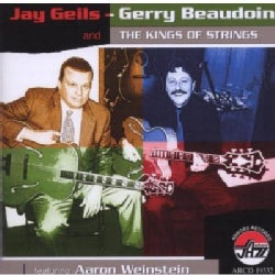 Jay Geils - Jay Geils: Gerry Beaudoin and the Kings of Strings Featuring Aaron Weinstein