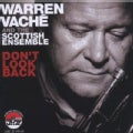 Warren Vache - Don't Look Back