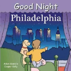 Good Night Philadelphia (Board book)
