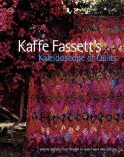 Kaffe Fassett's Kaleidoscope of Quilts (Paperback)