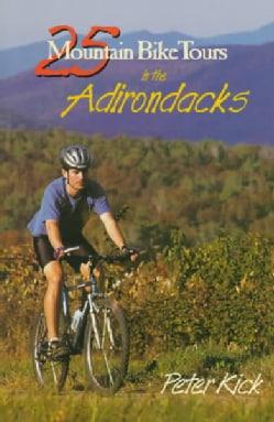25 Mountain Bike Tours in the Adirondacks (Paperback)