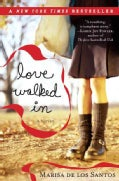 Love Walked in (Paperback)