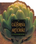 California Artichoke Cookbook (Paperback)