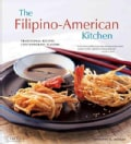 The Filipino American Kitchen: Traditional Recipes, Contemporary Flavors (Hardcover)