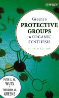 Greene's Protective Groups in Organic Synthesis (Hardcover)