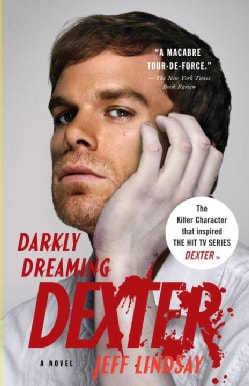 Darkly Dreaming Dexter: A Novel (Paperback)