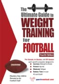 The Ultimate Guide to Weight Training for Football (Paperback)
