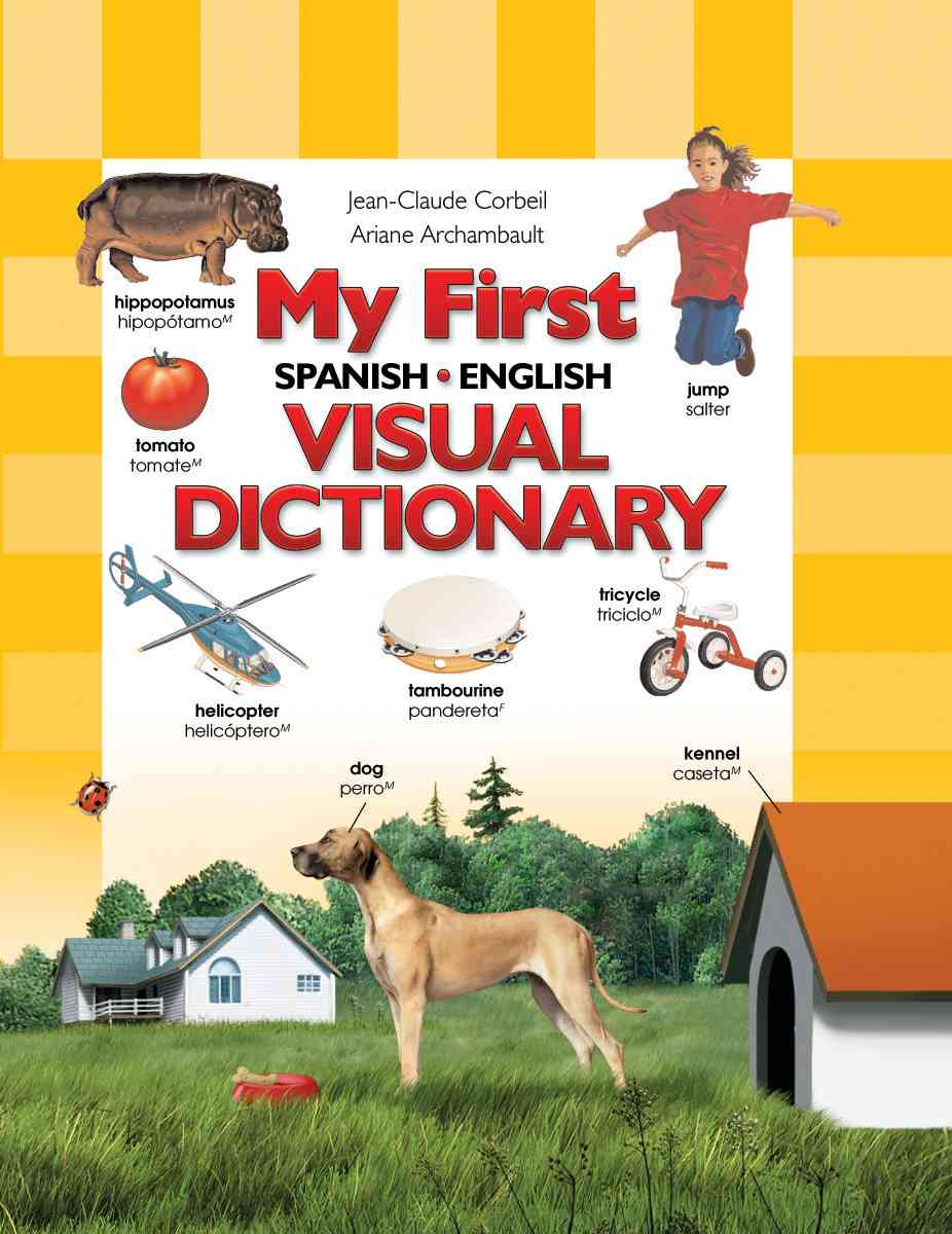 My First Spanish/ English Visual Dictionary (Hardcover)