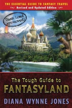 The Tough Guide to Fantasyland (Paperback)