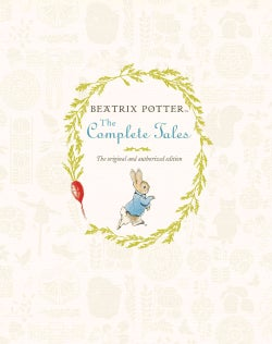 Beatrix Potter: The Complete Tales (Hardcover)