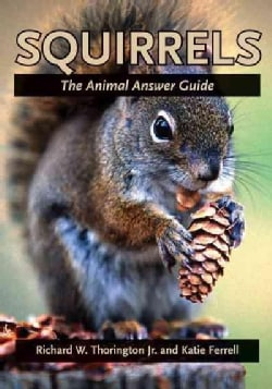 Squirrels: The Animal Answer Guide (Paperback)