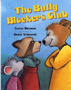 The Bully Blockers Club (Paperback)