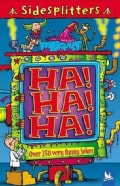 Ha! Ha! Ha!: Over 350 Very Funny Jokes (Paperback)