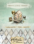 Pretty Little Things: Collage Jewelry, Trinkets, Keepsakes (Paperback)