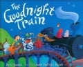 The Goodnight Train (Hardcover)