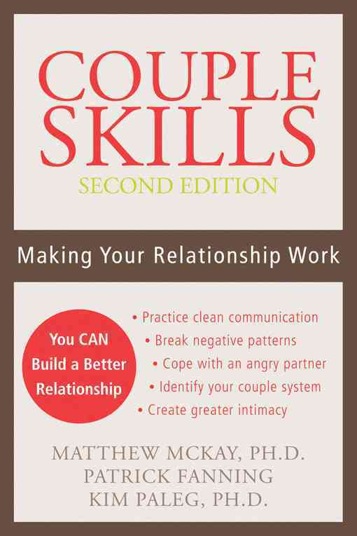 Couple Skills: Making Your Relationship Work (Paperback)
