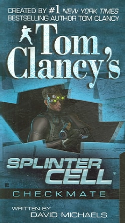 Tom Clancy's Splinter Cell: Checkmate (Paperback)