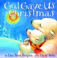 God Gave Us Christmas (Hardcover)