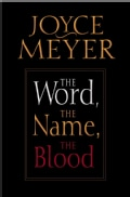 The Word, the Name, the Blood (Paperback)