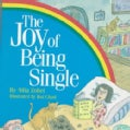 The Joy of Being Single (Paperback)