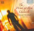 The Wind-up Bird Chronicle (CD-Audio)